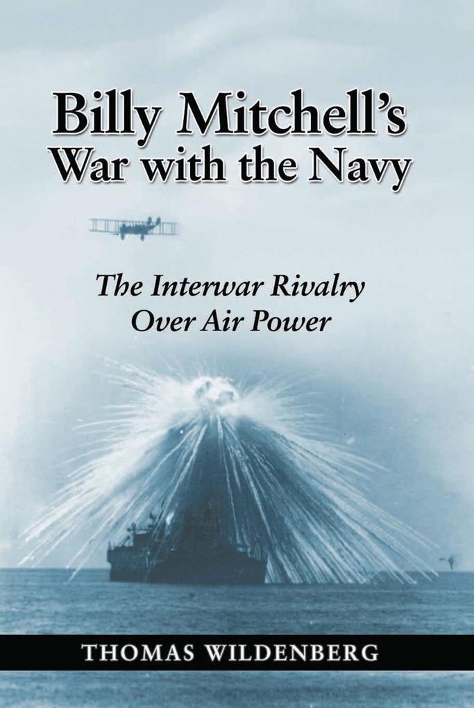 Billy Mitchell's War with the Navy als eBook epub