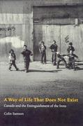 A Way of Life That Does Not Exist: Canada and the Extinguishment of the Innu