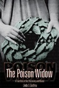 The Poison Widow: A True Story of Sin, Strychnine, and Murder