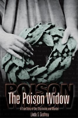 The Poison Widow: A True Story of Sin, Strychnine, and Murder als Taschenbuch