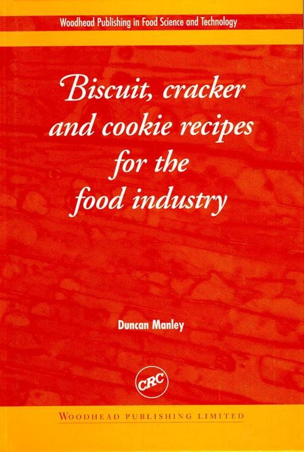 Biscuit, Cracker and Cookie Recipes for the Foo...