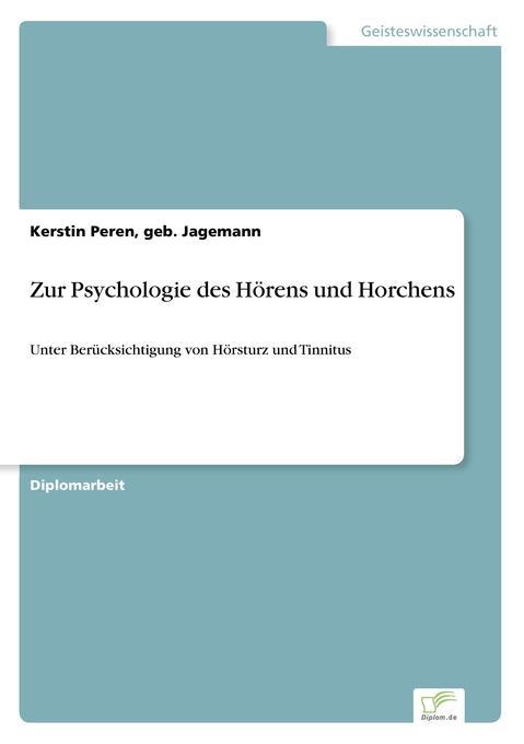Zur Psychologie des Hörens und Horchens als Buc...