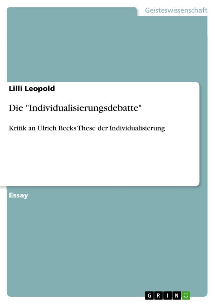"""Die """"Individualisierungsdebatte"""" als Buch (geheftet)"""