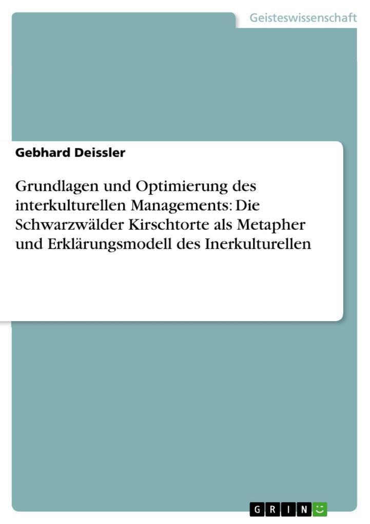 Grundlagen und Optimierung des interkulturellen...