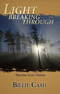 Light Breaking Through: Trusting God's Timing als Taschenbuch