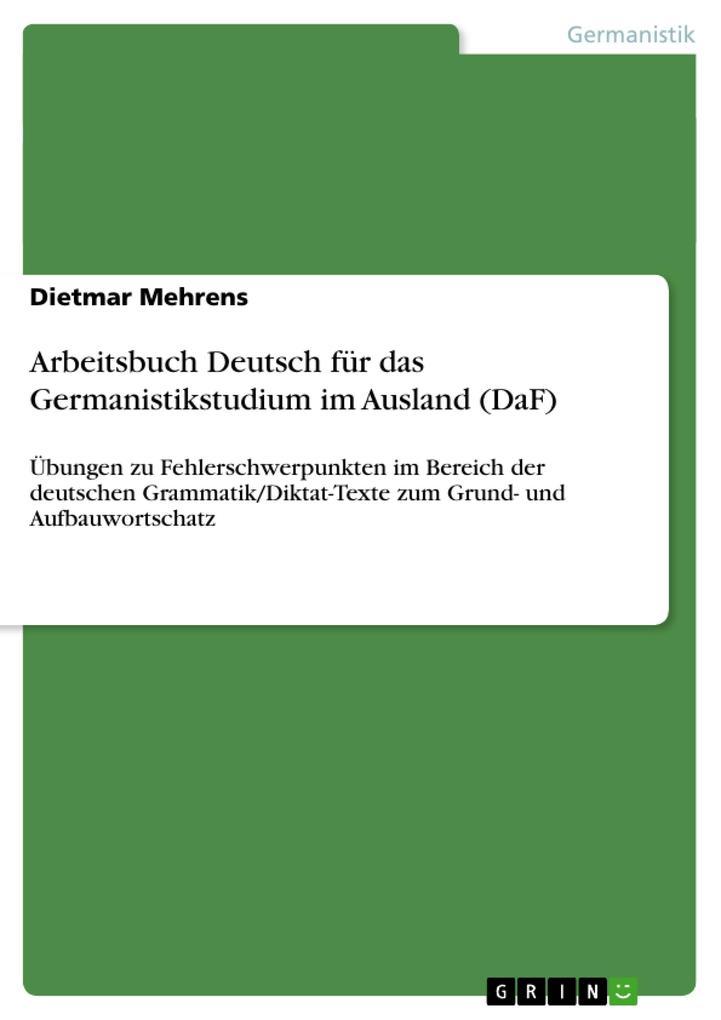 Arbeitsbuch Deutsch für das Germanistikstudium im Ausland (DaF) als Buch (gebunden)
