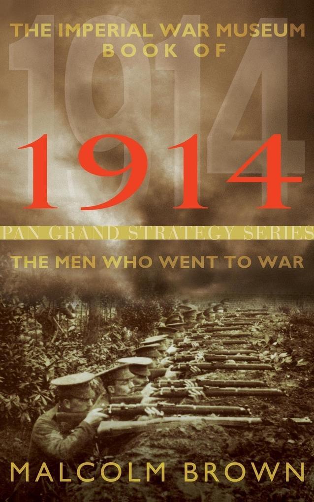 The Imperial War Museum Book of 1914 als Taschenbuch