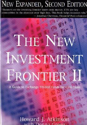 New Investment Frontier II: A Guide to Exchange Traded Funds for Canadians als Taschenbuch