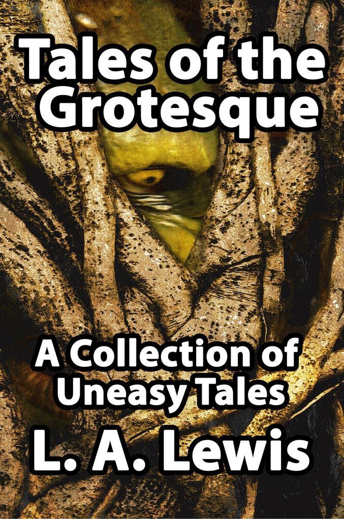 Tales of the Grotesque als Buch (gebunden)