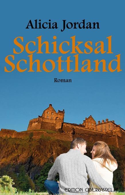 Schicksal Schottland als Taschenbuch