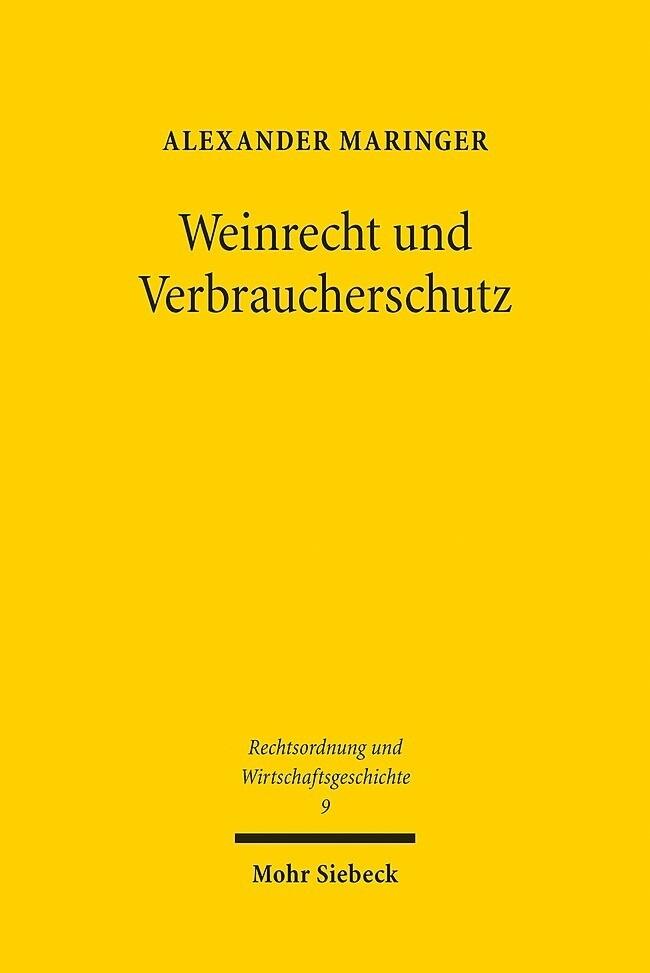 Weinrecht und Verbraucherschutz als Buch (gebunden)