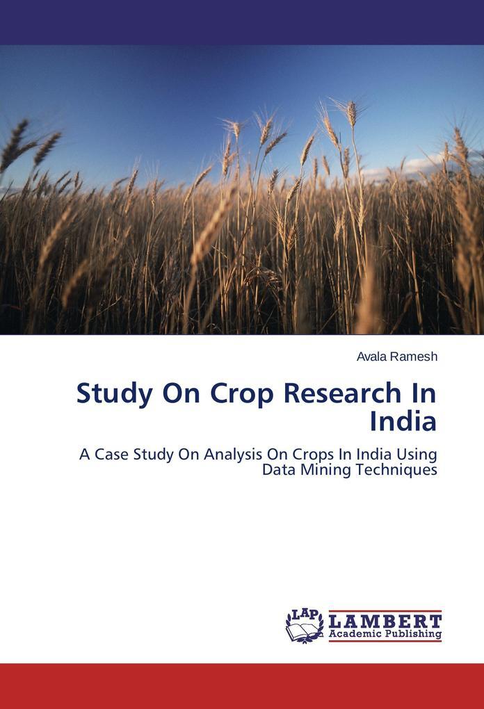 Study On Crop Research In India als Buch (gebunden)