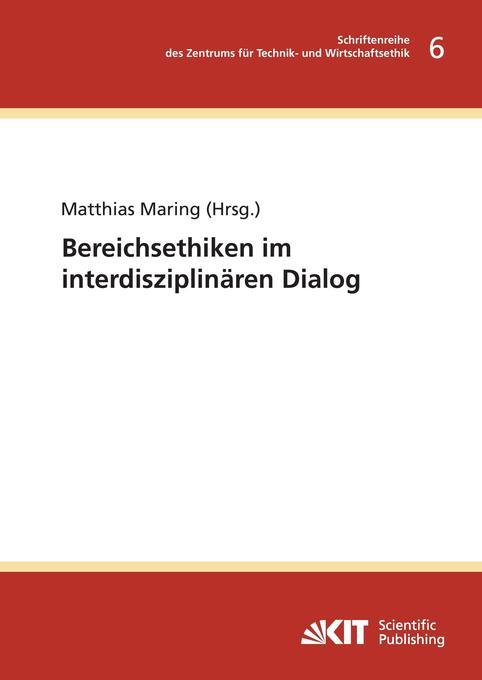 Bereichsethiken im interdisziplinären Dialog als Buch (gebunden)