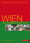 Wiener Perspektiven 03. Wien - Gerechtigkeit findet Stadt