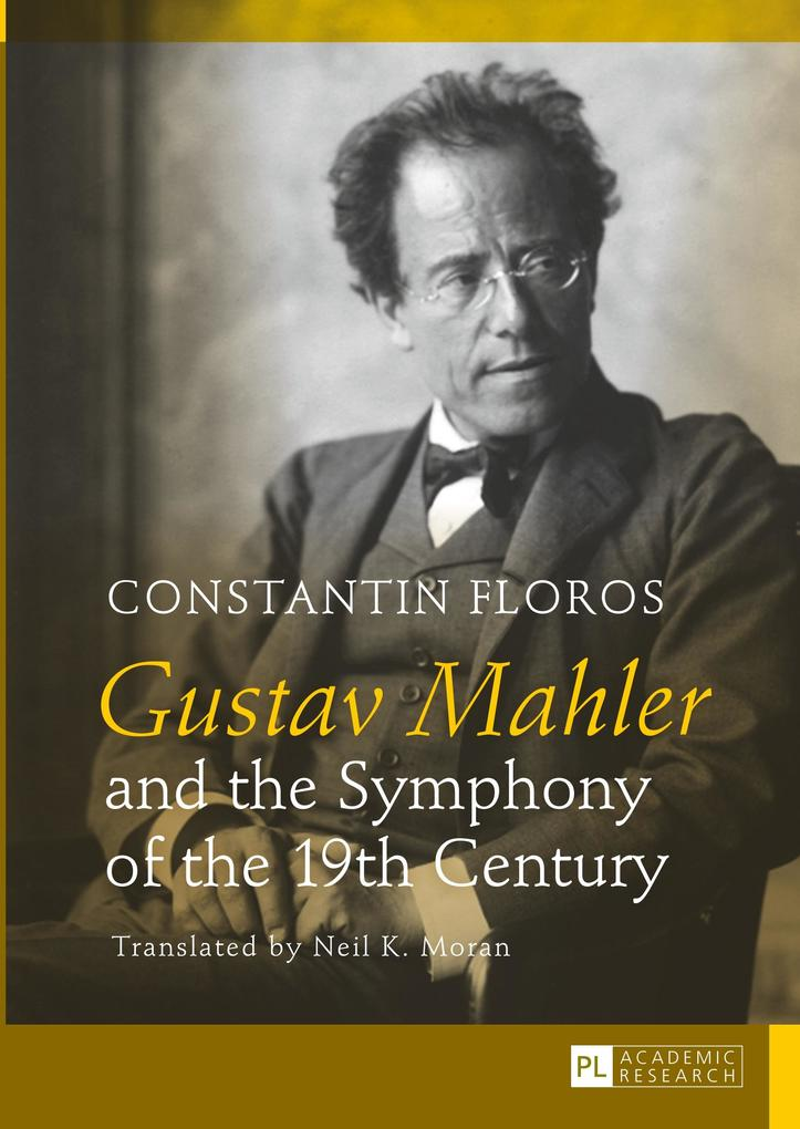 Gustav Mahler and the Symphony of the 19th Century als Buch (gebunden)