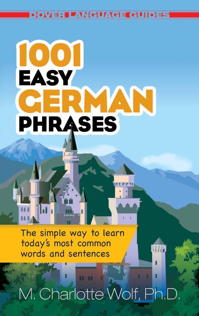 1001 Easy German Phrases als eBook epub