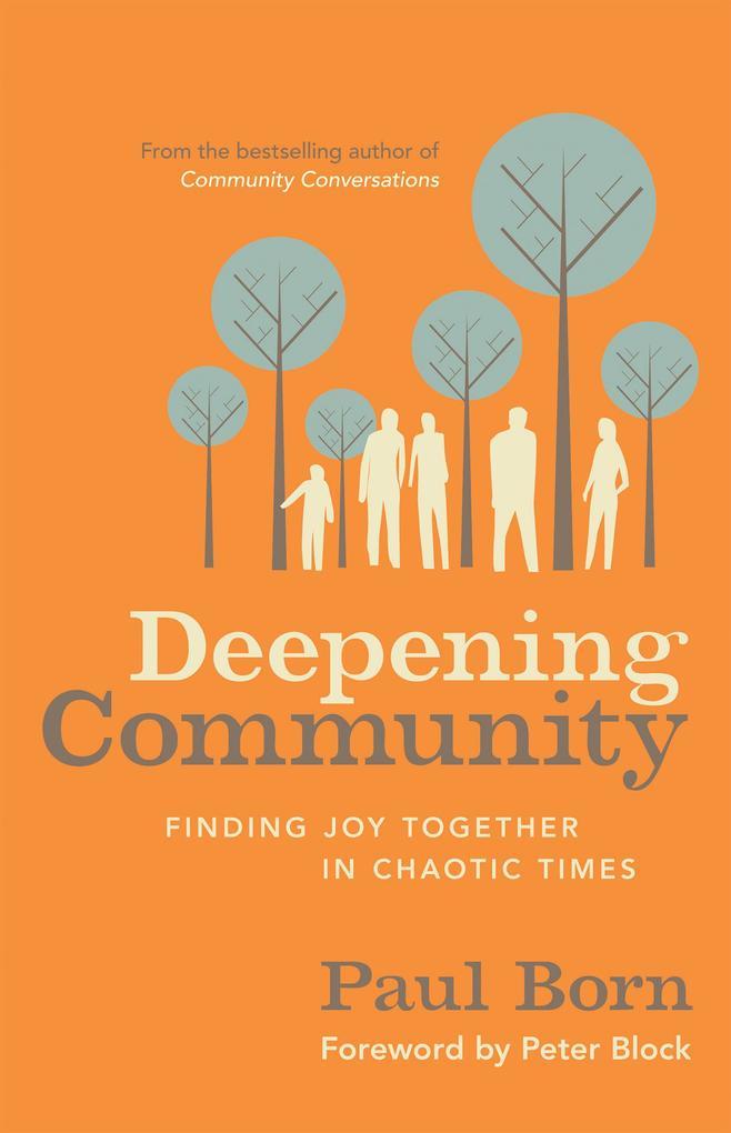 Deepening Community als eBook Download von Paul...