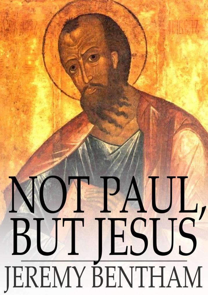 Not Paul, but Jesus als eBook epub