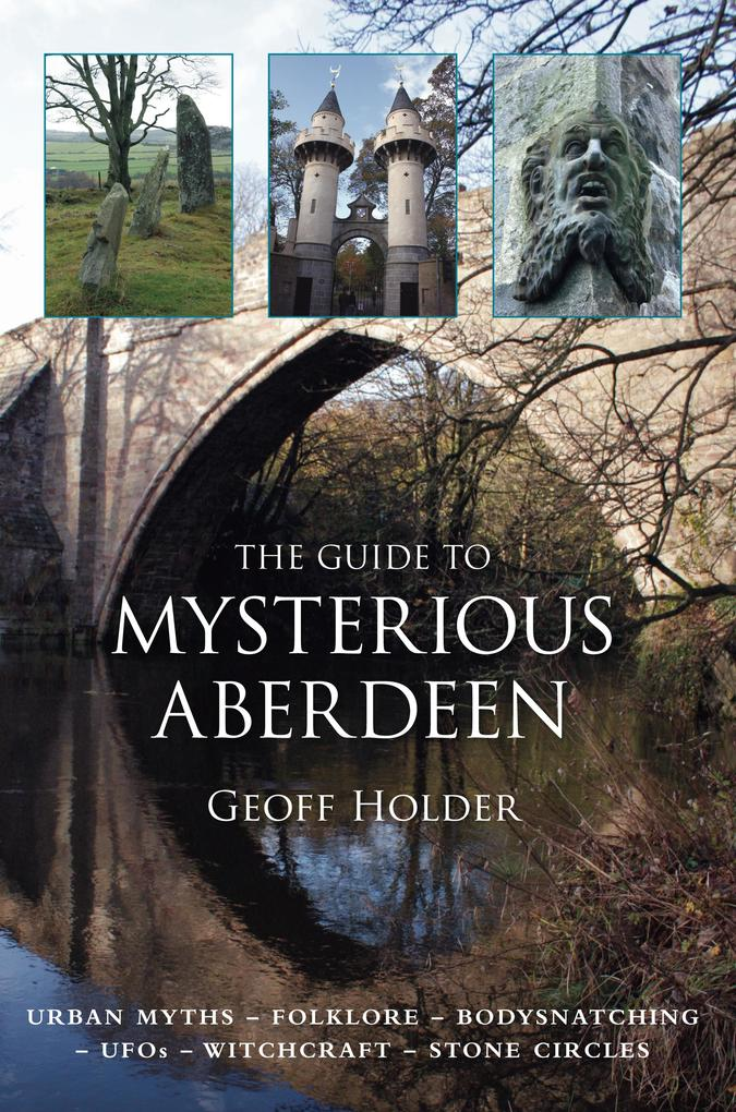The Guide to Mysterious Aberdeen als eBook epub