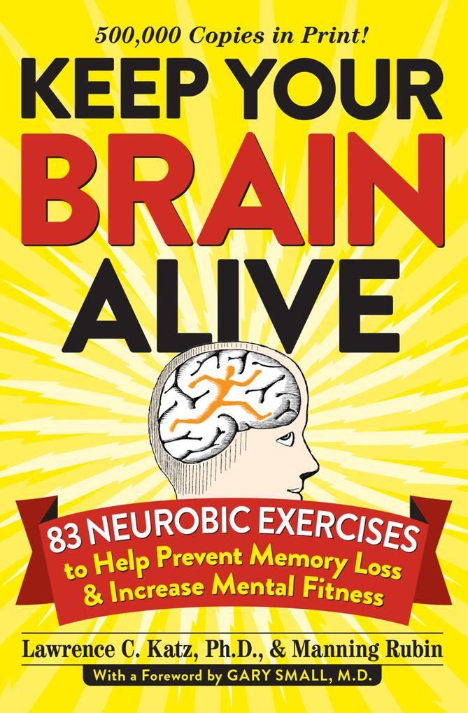 Keep Your Brain Alive als eBook Download von La...