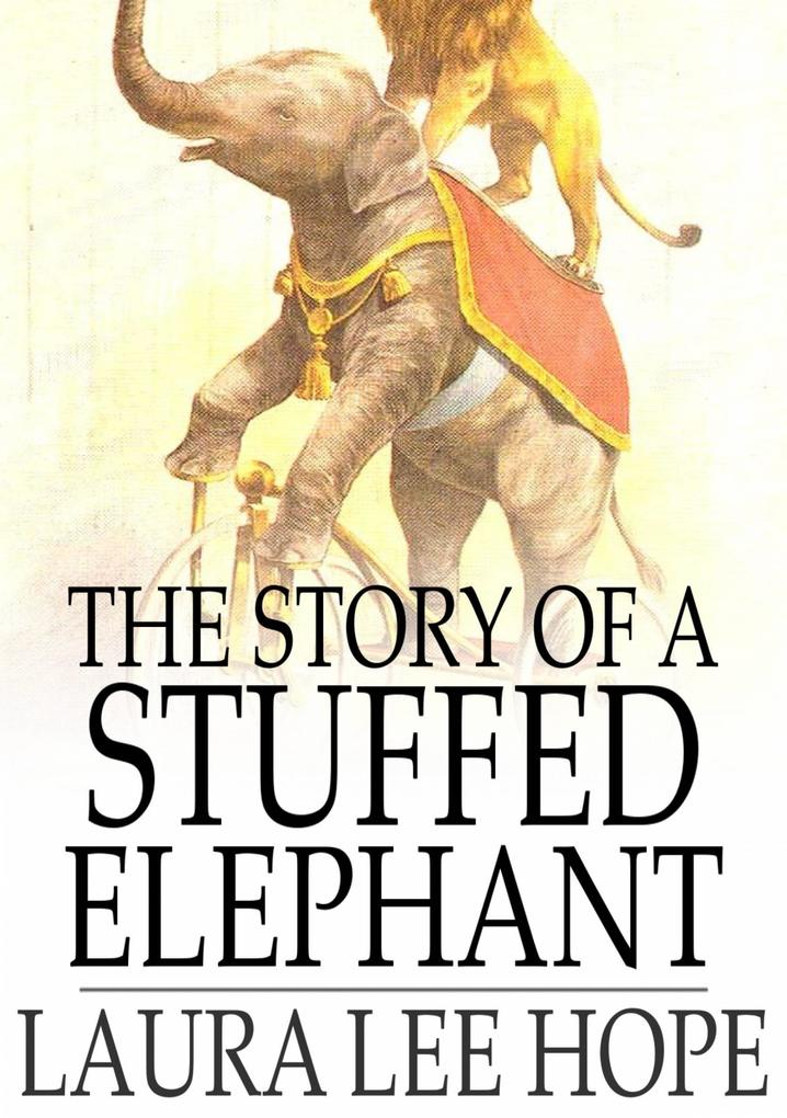 Story of a Stuffed Elephant als eBook epub