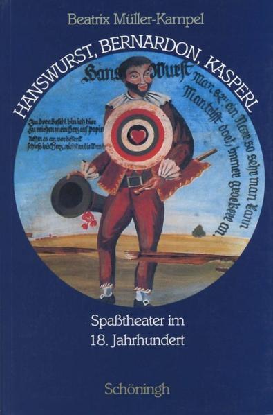 Hanswurst, Bemardon, Kasperl als Buch