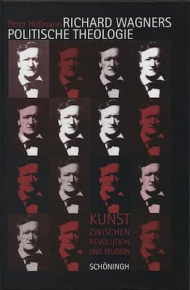 Richard Wagners politische Theologie als Buch