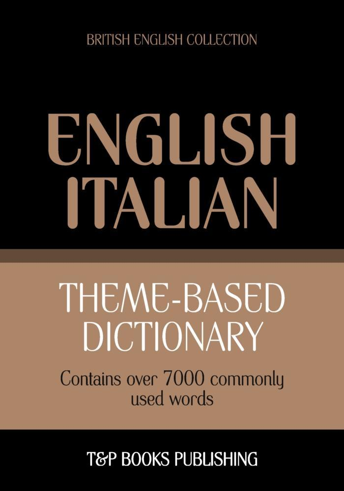 Theme-based dictionary British English-Italian - 7000 words als eBook epub