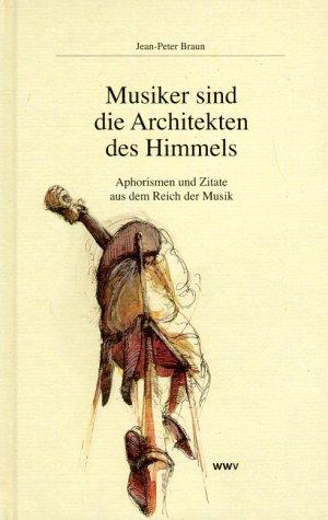 Musiker sind Architekten des Himmels als Buch v...