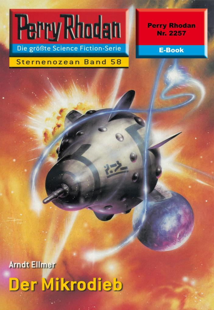 Perry Rhodan 2257: Der Mikrodieb als eBook epub