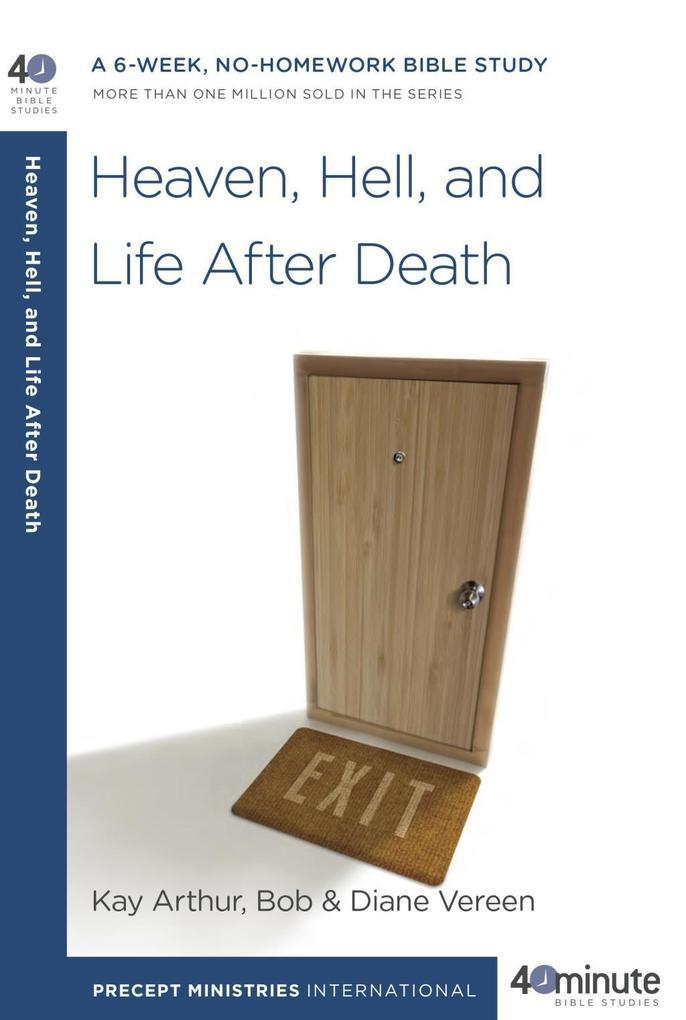 Heaven, Hell, and Life After Death als eBook epub