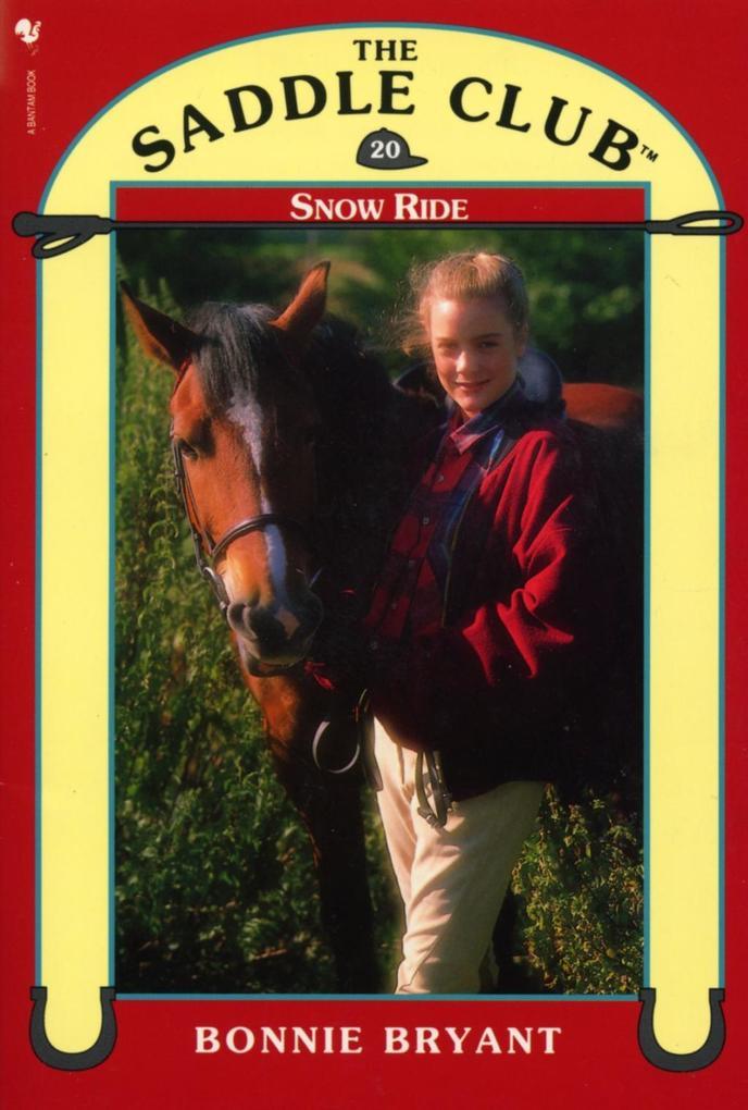 Saddle Club Book 20: Snow Ride als eBook Downlo...