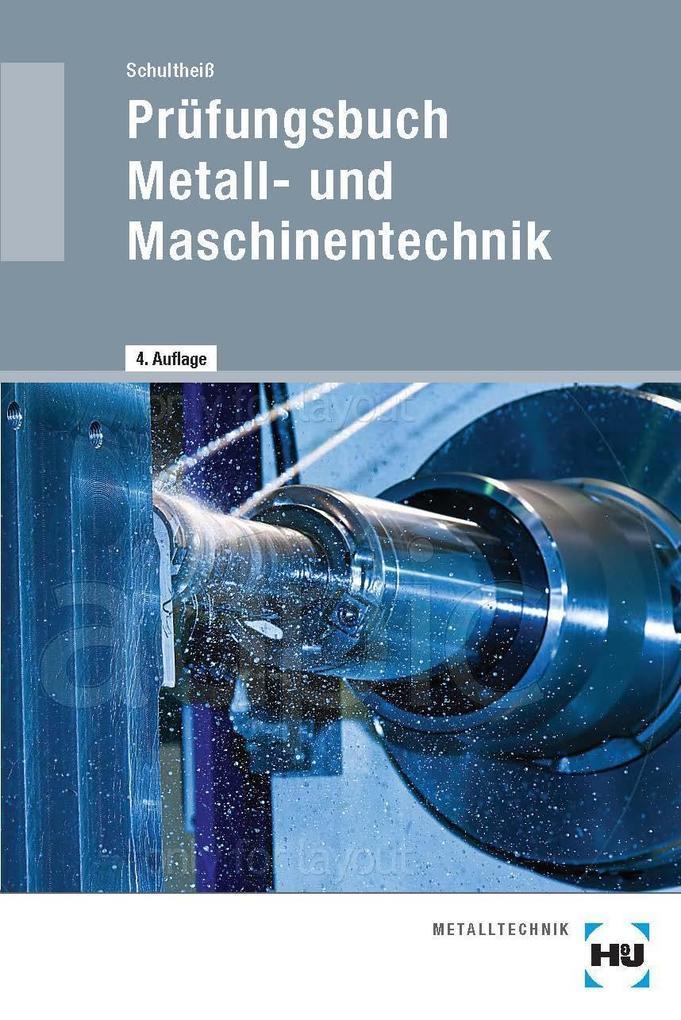 Prüfungsbuch Metall- und Maschinentechnik als Buch