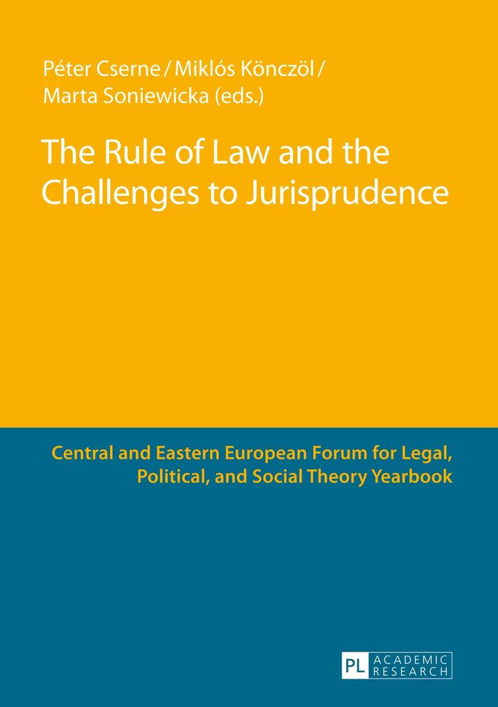 The Rule of Law and the Challenges to Jurisprudence als Buch (gebunden)