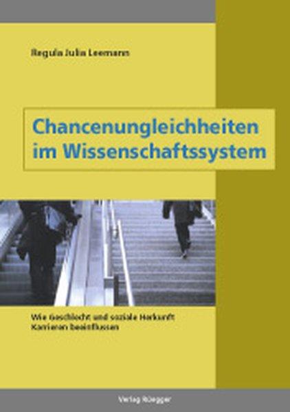 Chancenungleichheiten im Wissenschaftssystem als Buch