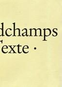 Marc Desgrandchamps: Textes, Texte, Texts