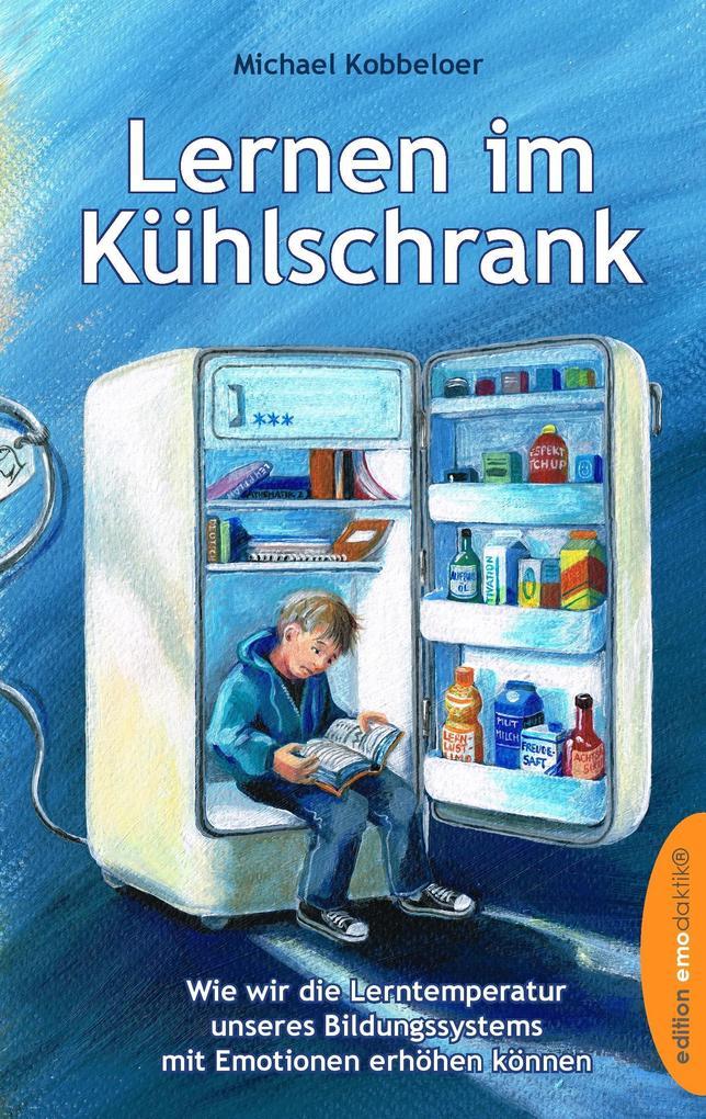 Lernen im Kühlschrank als Buch (gebunden)