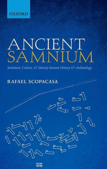 Ancient Samnium: Settlement, Culture, and Identity Between History and Archaeology als Buch (gebunden)