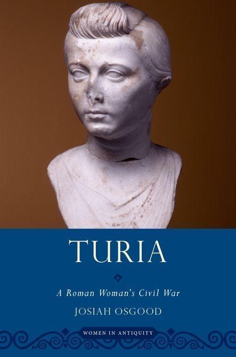 Turia: A Roman Woman's Civil War als Taschenbuch
