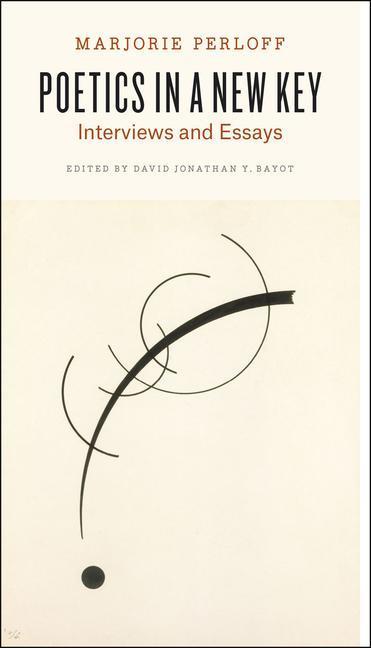 Poetics in a New Key - Interviews and Essays als Taschenbuch