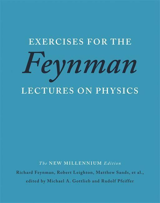 Exercises for the Feynman Lectures on Physics als Buch (gebunden)