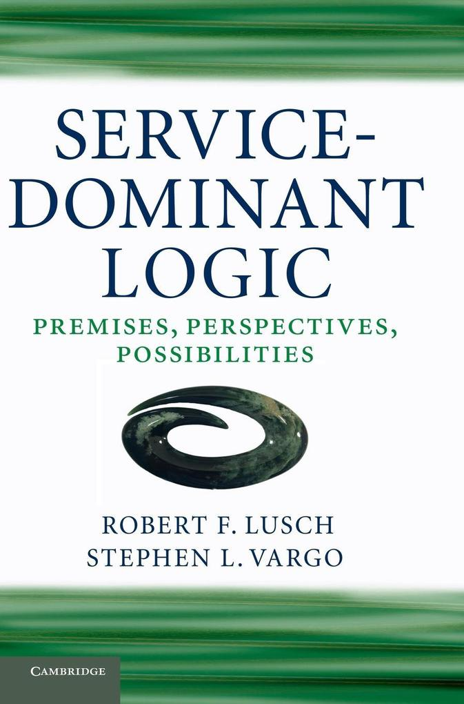 Service-Dominant Logic als Buch (gebunden)