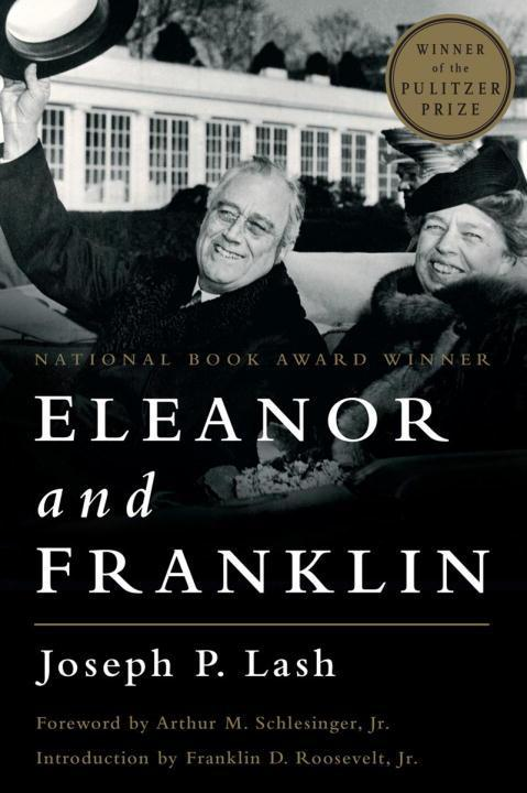Eleanor and Franklin: The Story of Their Relationship, Based on Eleanor Roosevelt's Private Papers als Taschenbuch