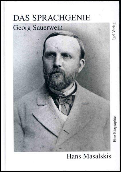 Das Sprachgenie: Georg Sauerwein als Buch
