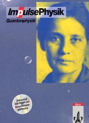 Impulse Physik. Themenbände. Quantenphysik als Buch