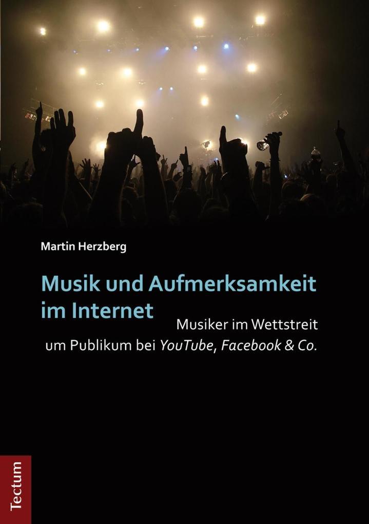 Musik und Aufmerksamkeit im Internet als eBook ...