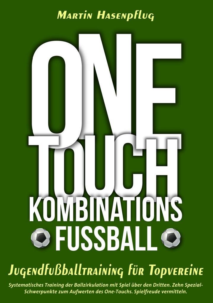 One-Touch-Kombinationsfußball als eBook epub