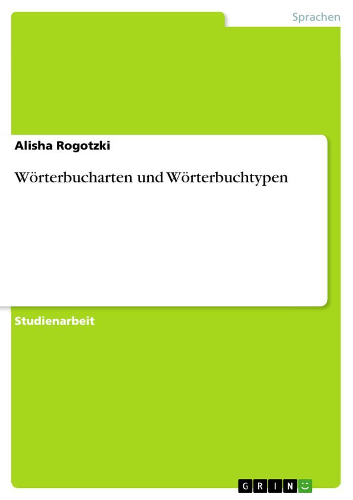 Wörterbucharten und Wörterbuchtypen als eBook pdf