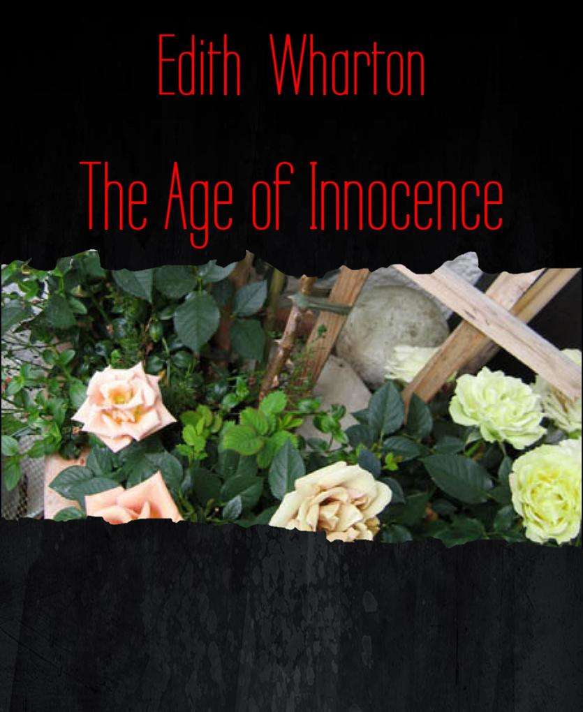 The Age of Innocence als eBook epub