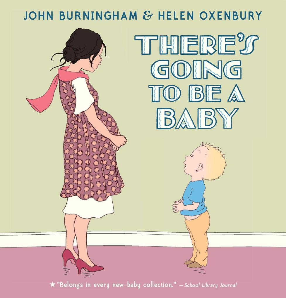 There's Going to Be a Baby als Buch (gebunden)